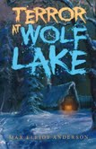 Terror At Wolf Lake