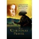A Christmas Prayer, a novella