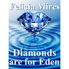Diamonds Are For Eden