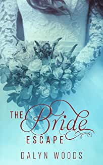 The Bride Escape
